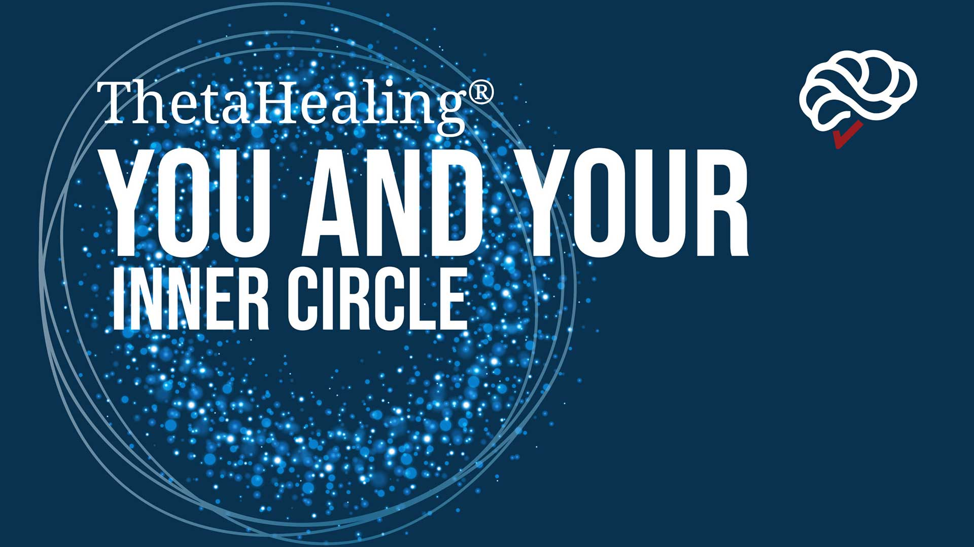 ThetaHealing You and your Inner Circle Course banner