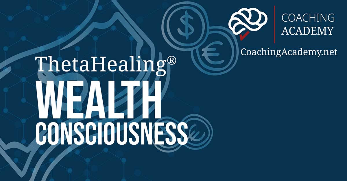 ThetaHealing Wealth Consciousness Course