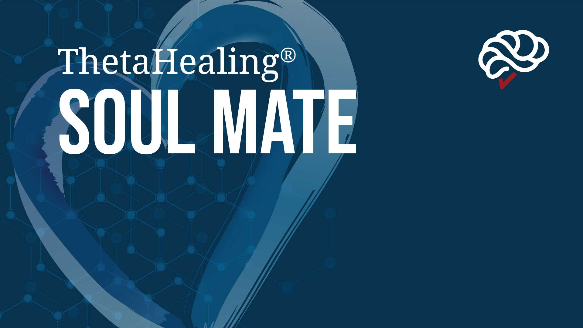 ThetaHealing Soulmate Course banner