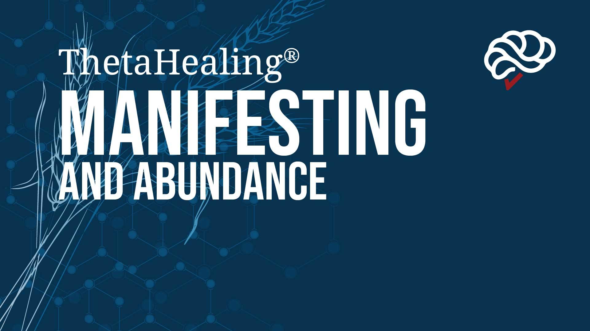 ThetaHealing Manifesting And Abundance Course banner