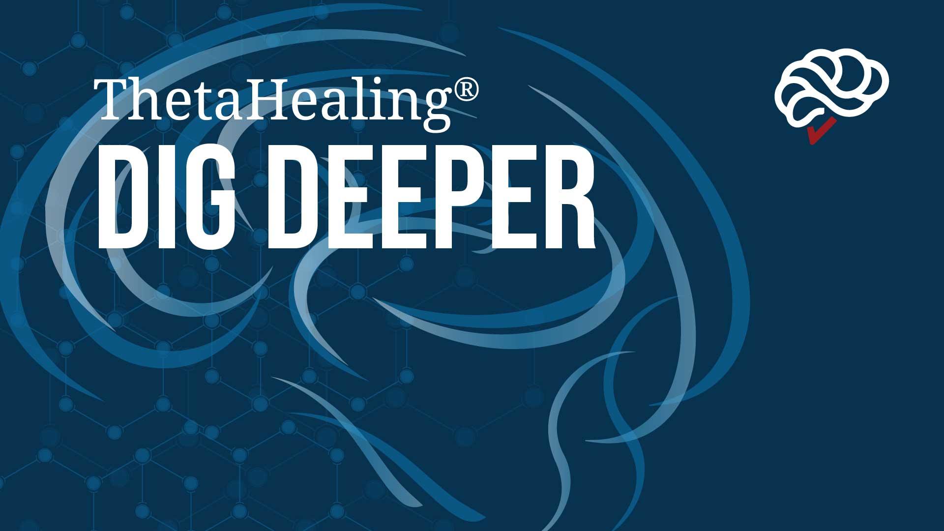 ThetaHealing Dig Deeper Course banner