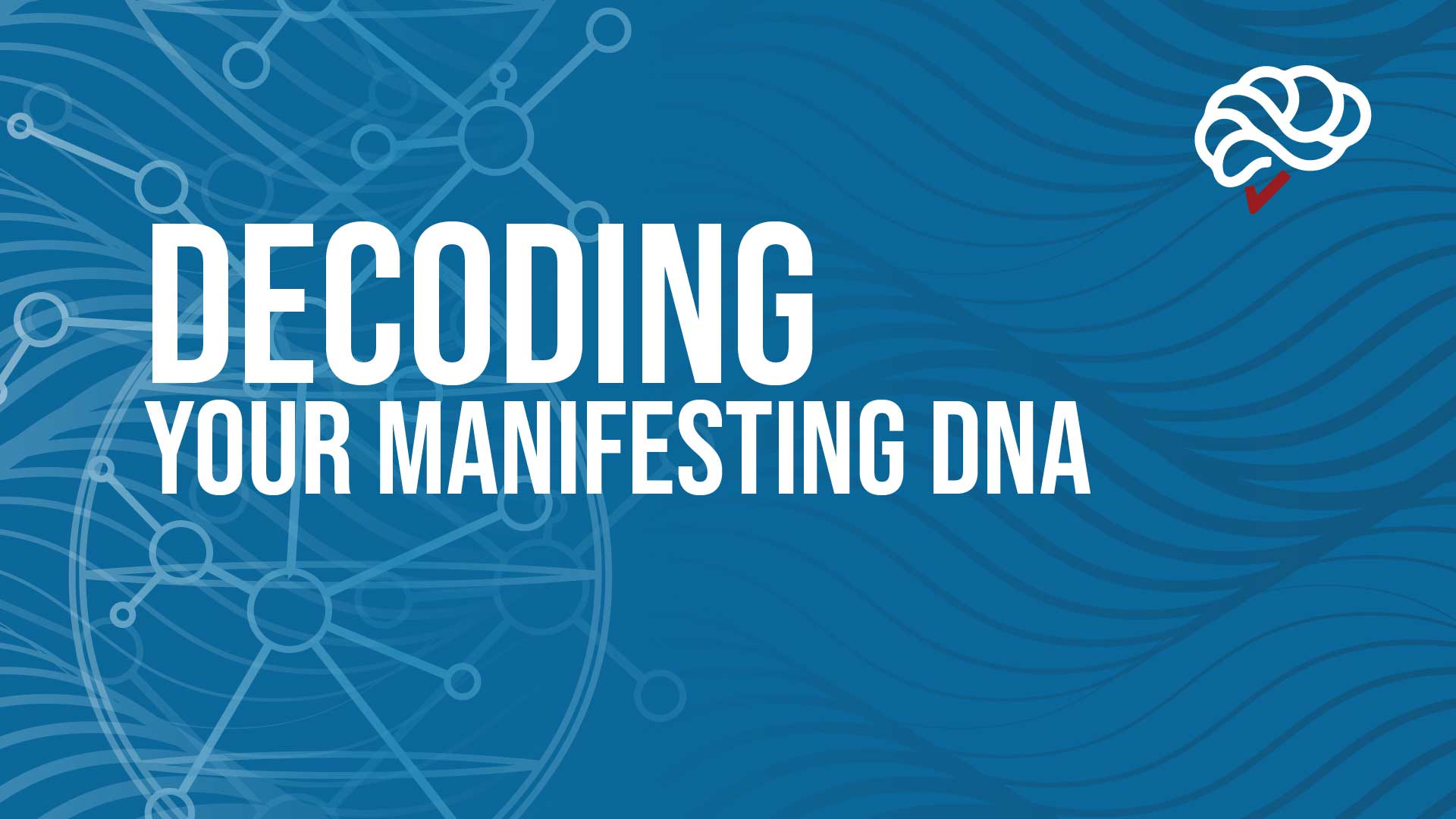 Decoding Your Manifesting DNA for Abundance Course banner